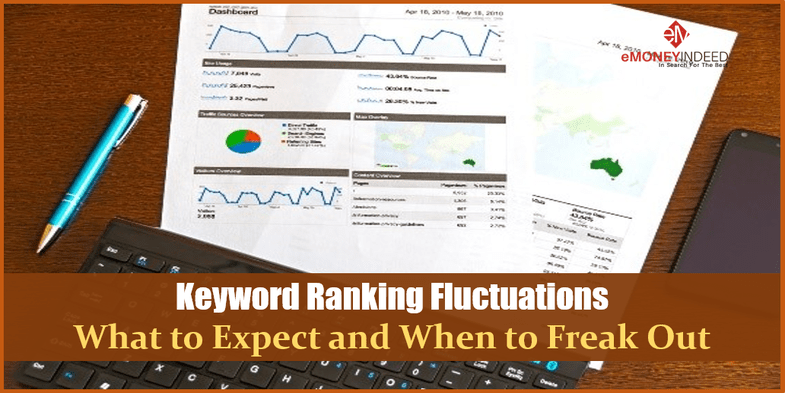 Keyword Ranking Fluctuations What to Expect and When to Freak Out