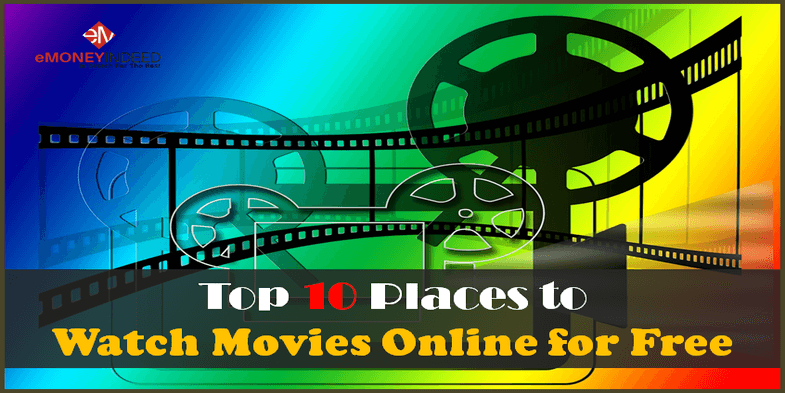 Top 10 Places to Watch Movies Online for Free No Downloading