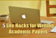 5 Life Hacks for Writing Academic Papers