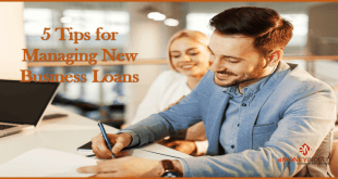 5 Tips for Managing New Business Loans