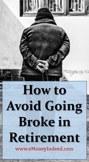 How to Avoid Going Broke in Retirement