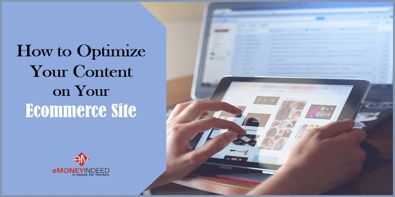 How to Optimize Your Content on Your Ecommerce Site