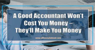 A Good Accountant Wont Cost You Money - They Will Make You Money