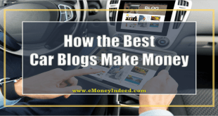 How the Best Car Blogs Make Money (and How You Can Do It Too)