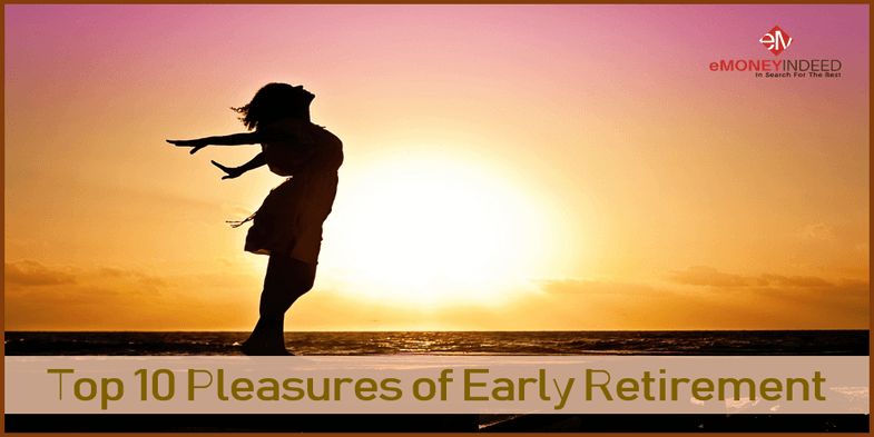 Top 10 Pleasures of Early Retirement