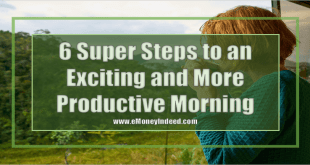 6 Super Steps to an Exciting and More Productive Morning