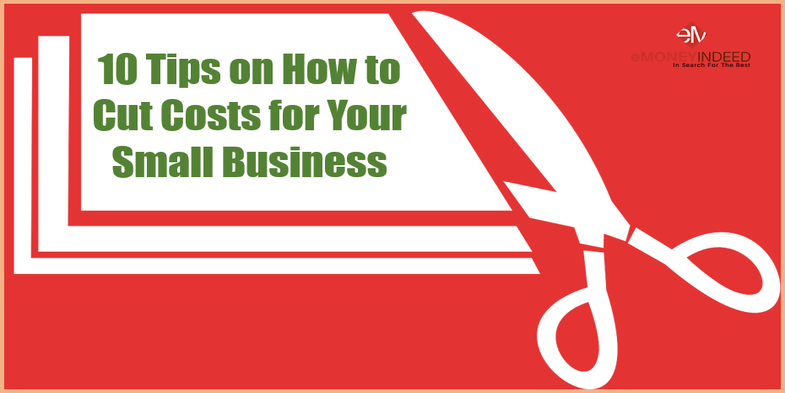 Smart Tips on How to Cut Costs for Your Small Business