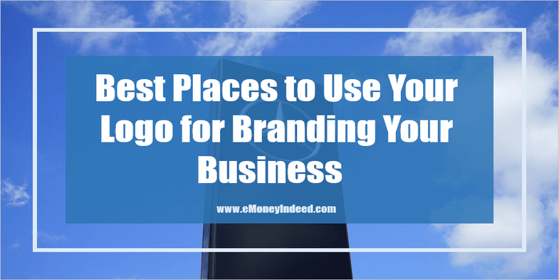 Best Places to Use Your Logo for Branding Your Business