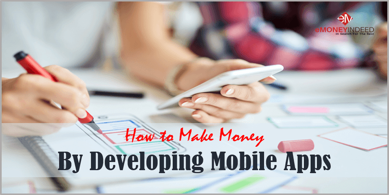 How to Make Money By Developing Mobile Apps