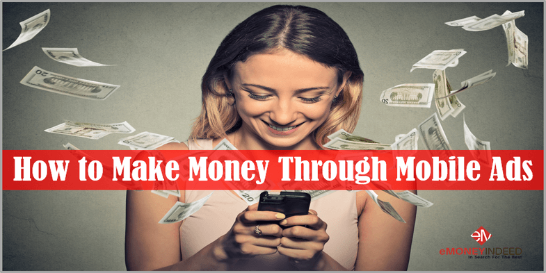 How to Make Money Through Mobile Ads