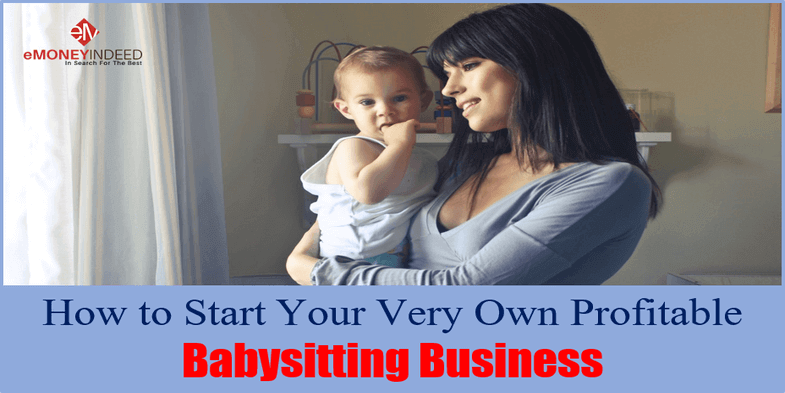How to Start Your Very Own Profitable Babysitting Business