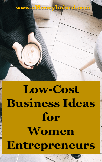 Smart business ideas for women entrepreneurs with low startup costs