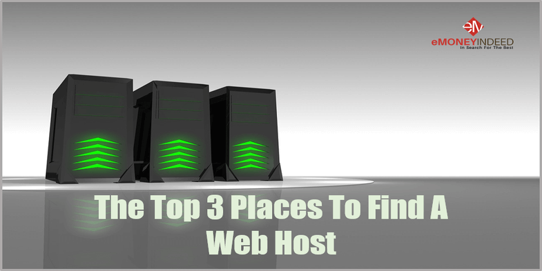The Top 3 Places To Find A Web Host