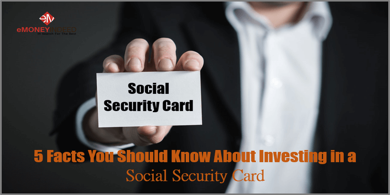 5 Facts You Should Know About Investing in a Social Security Card