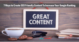 7 Ways to Create SEO Friendly Content That Will Increase Your Google Ranking
