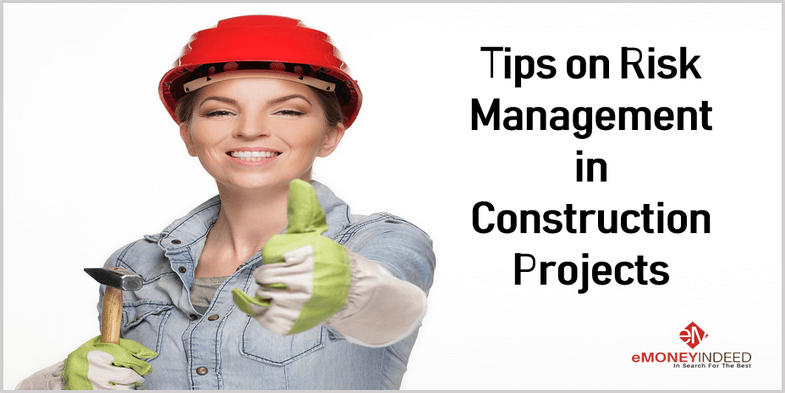 Tips on Risk Management in Construction Projects