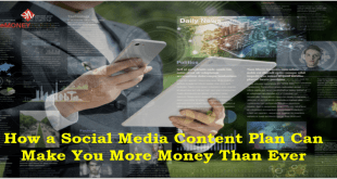 How a Social Media Content Plan Can Make You More Money Than Ever