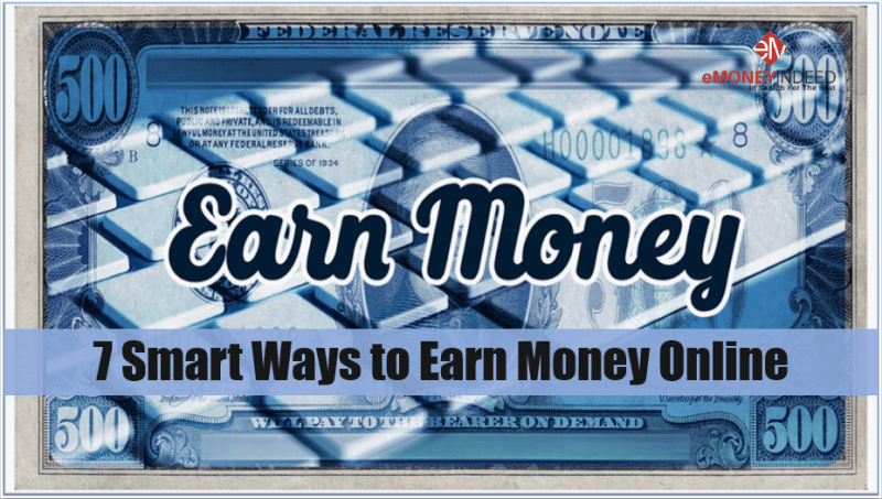 7 Smart Ways to Earn Money Online