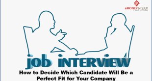 Which Candidate Will Be a Perfect Fit for Your Company