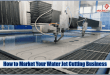 Water Jet Cutting Business