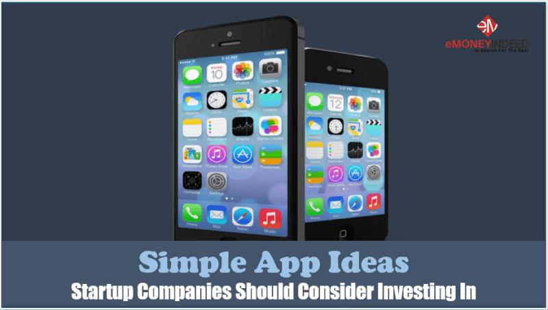 Simple App Ideas Startup Companies