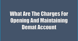 Charges-For-Opening-And-Maintaining-Demat-Account