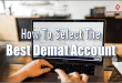 How-To-Select-The-Best-Demat-Account