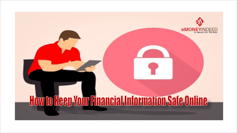 How to Keep Your Financial Information Safe Online
