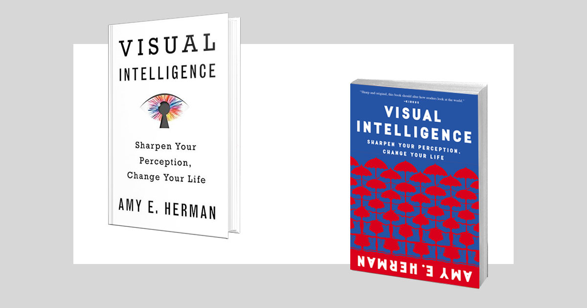 Visual Intelligence, soft cover and hard cover, by Amy E. Herman.