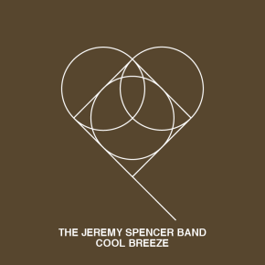 The Jeremy Spencer Band - Cool Breeze