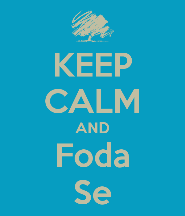 keep-calm-and-foda-se-226