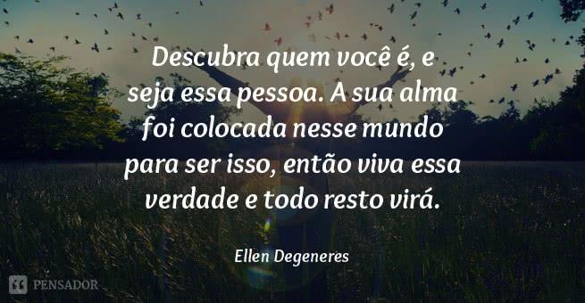 ellen_degeneres_descubra_alma_mundo_viva_verdade