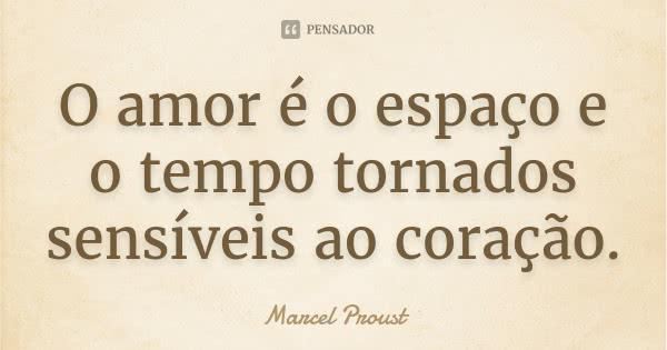 marcel_proust_o_amor_e_o_espaco_e_o_tempo_tornados_sens_trf_l2qd4qd