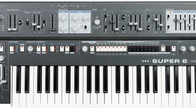 UDO Audio Announces New Take On Traditional Analog Synthesizer With SUPER 6 Show-Stopper