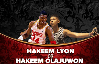 Are You More Like Hakeem Lyon Or Hakeem Olajuwon?