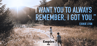Cookie From Empire Quotes I Got You