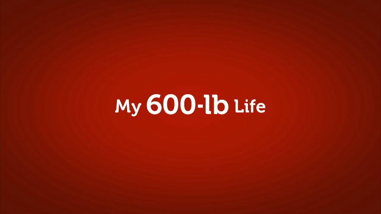 My 600 lb Life Deaths
