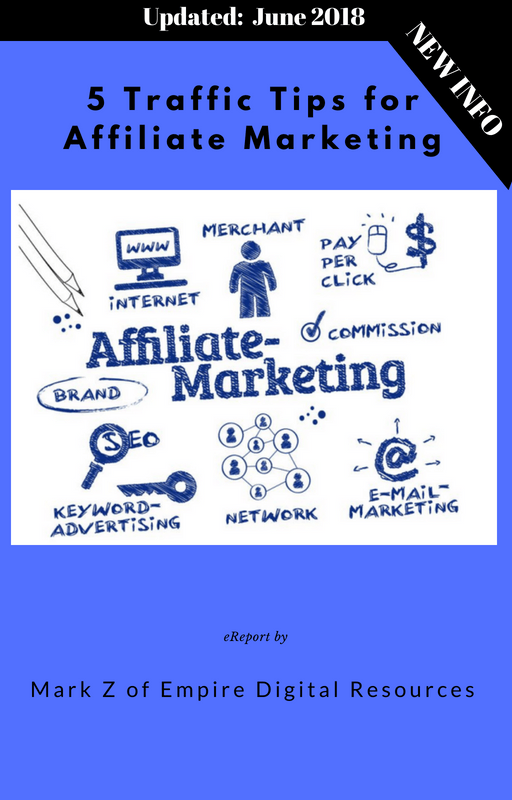Five Pack Deal : Affiliate Marketing Beginners - 5 Traffic Tips for Affiliate Marketing - Updated June 2018