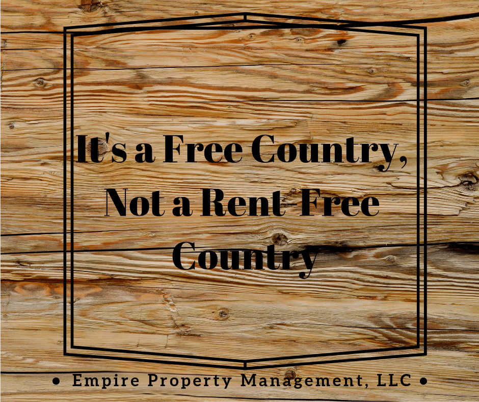 It's a Free Country, but not a Rent-Free Country