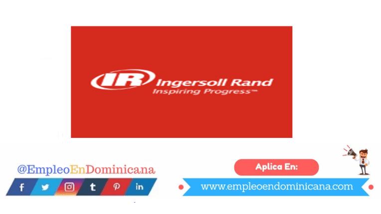vacantes de empleos disponibles en INGERSOLL RAND aplica ahora a la vacante de empleo en República Dominicana