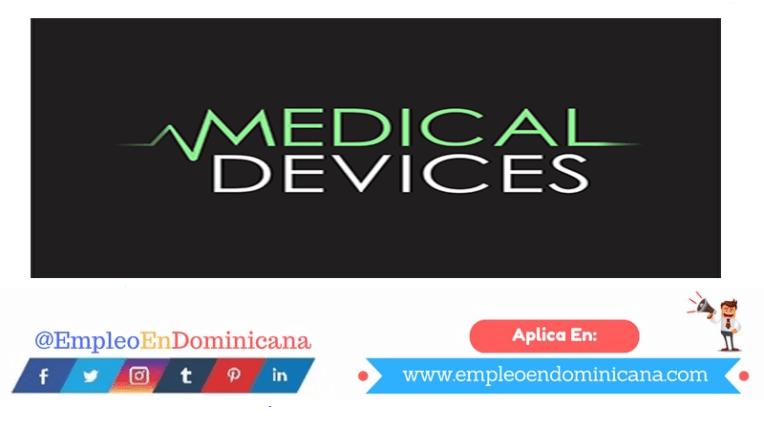 vacantes de empleos disponibles en Medical Devices aplica ahora a la vacante de empleo en República Dominicana
