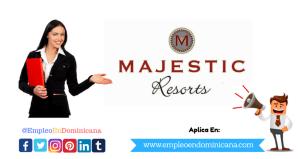 TRABAJO EN Majestic Resorts