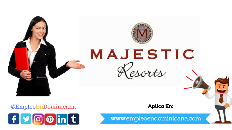 TRABAJO EN Majestic Resorts