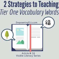 Tiered vocabulary strategies for ELLs. ELL Strategies