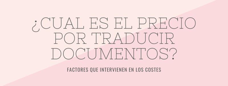 Precio por traducir documentos