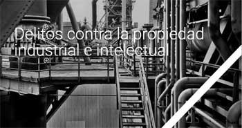 Delitos propiedad intelectual industrial