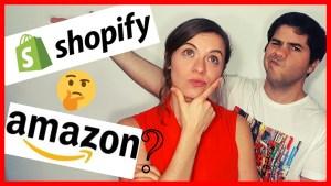 Amazon o shopify, cual es mejor?