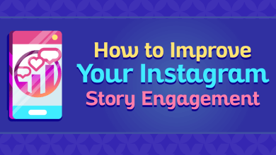 Photo of 7 Ways To better Engagement On Your Instagram Stories