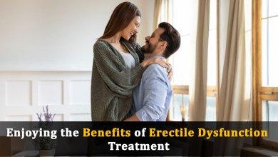 Photo of Enjoying the Benefits of Erectile Dysfunction Treatment