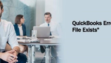 Photo of Fix QuickBooks Error The File Exists with exiting steps